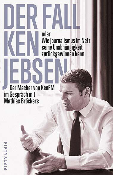 Mathias Bröcker – Der Fall Ken Jebsen