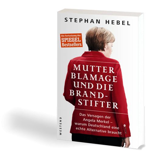 Buchcover: Stephan Hebel – Mutter Blamage und die Brandstifte