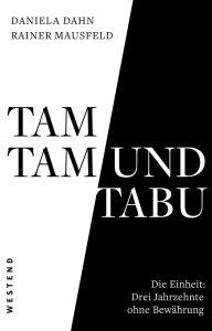 Mausfeld_Dahn_Tamtam_und Tabu-95RGB