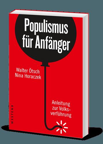 Walter Ötsch, Nina Horaczek – Populismus für Anfänger